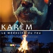 11-KAREM-La-Médecine-du-Feu---Affiche