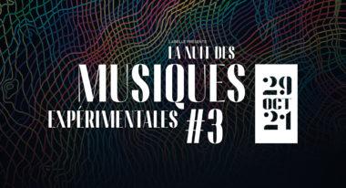 img-La nuit des musiques expérimentales #3