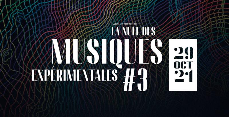 La nuit des musiques expérimentales #3-1